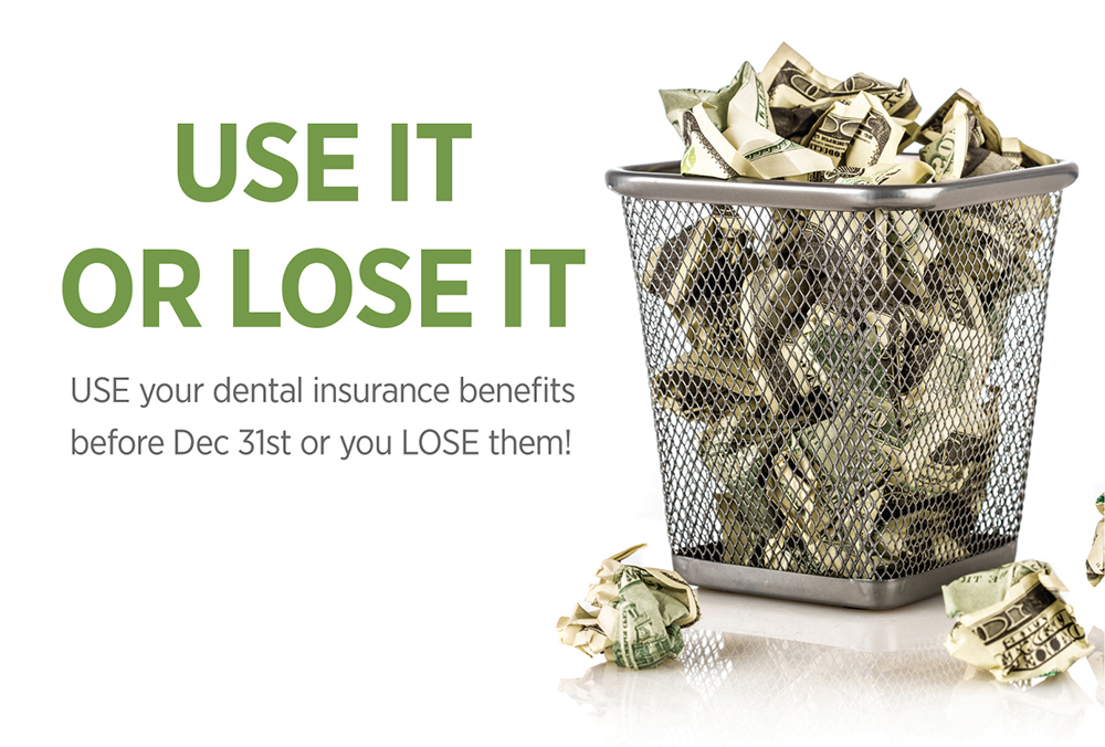 dental-insurance-use-it-or-lose-it
